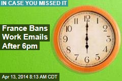 France Bans Work Emails After 6pm