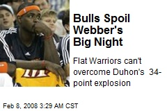 Bulls Spoil Webber's Big Night