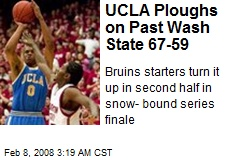 UCLA Ploughs on Past Wash State 67-59