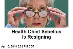 Health Chief Sebelius Is Resigning
