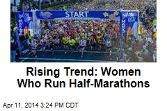 Rising Trend: Women Who Run Half-Marathons