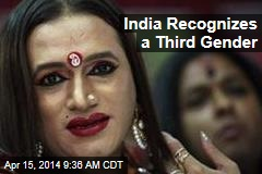 India Recognizes a Third Gender