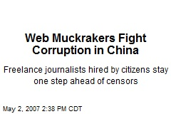 Web Muckrakers Fight Corruption in China
