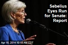 Sebelius Eyes Run for Senate: Report