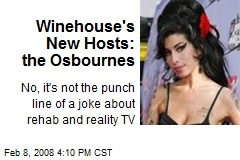 Winehouse's New Hosts: the Osbournes