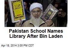 Pakistan School Names Library After Bin Laden