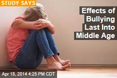 Effects of Bullying Last Into Middle Age