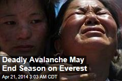 Deadly Avalanche Could End Everest Climbing Season