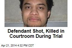 Defendant Shot, Killed in Courtroom During Trial