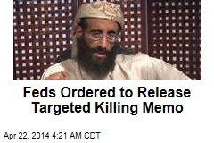 Feds Ordered to Release Targeted Killing Memo