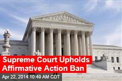 Supreme Court Upholds Affirmative Action Ban