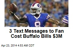 3 Text Messages to Fan Cost Buffalo Bills $3M