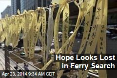 Hope Looks Lost in Ferry Search
