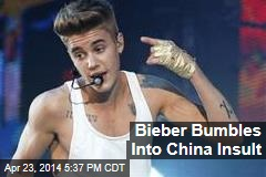 Bieber Bumbles Into China Insult