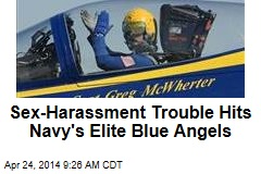 Sex-Harassment Trouble Hits Navy's Elite Blue Angels