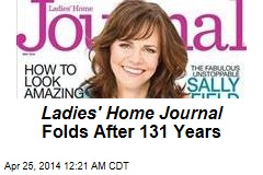 Ladies Home Journal Folds After 131 Years