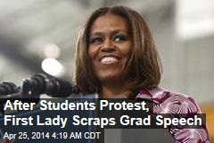 After Students Protest, First Lady Scraps Grad Speech
