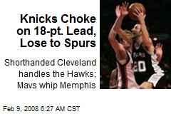 Knicks Choke on 18-pt. Lead, Lose to Spurs