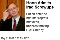 Hoon Admits Iraq Screwups