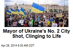 Mayor of Ukraine's No. 2 City Shot, Clinging to Life