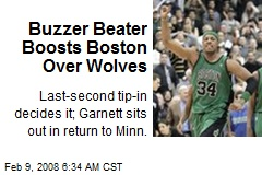 Buzzer Beater Boosts Boston Over Wolves