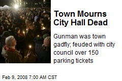 Town Mourns City Hall Dead