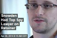 Snowden Had Top Spy Lawyer on Retainer