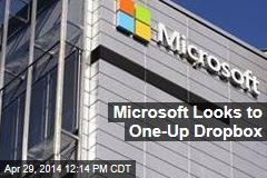 Microsoft Looks to One-Up Dropbox