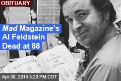Mad Magazine's Al Feldstein Dead at 88