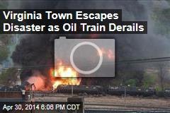 Virginia Town Escapes Disaster as Oil Train Derails