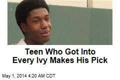 Teen Who Got Into Every Ivy Makes His Pick