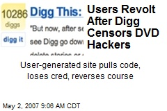 Users Revolt After Digg Censors DVD Hackers