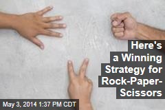 Here's a Winning Strategy for Rock-Paper- Scissors