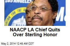 NAACP LA Chief Quits Over Sterling Honor