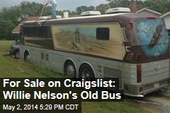 For Sale on Craigslist: Willie Nelson's Old Bus