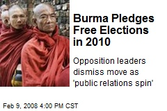 Burma Pledges Free Elections in 2010