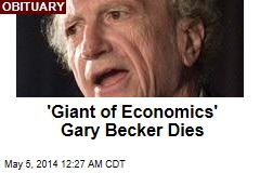 'Giant of Economics' Gary Becker Dies