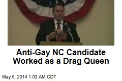 Anti-Gay GOP Candidate Has Drag Queen Past