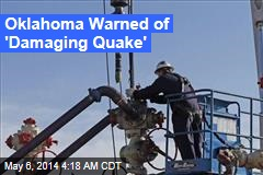 USGS: Fracking Has Put Okla. at Risk of 'Damaging Quake'