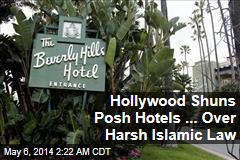 Harsh Islamic Law Sparks Boycott of ... Beverly Hills Hotel?