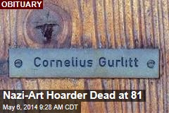 Nazi-Art Hoarder Dead at 81