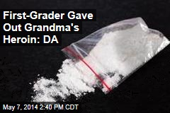 First-Grader Gave Out Grandma's Heroin: DA