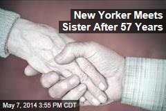 Adopted New Yorker Meets Sister After 57 Years