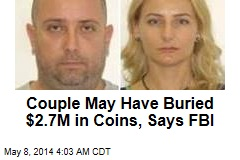 Did Extradited Couple Leave Buried Treasure Behind?