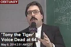 'Tony the Tiger' Voice Dead at 64