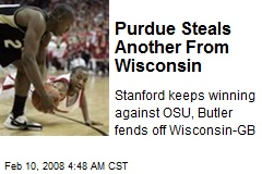 Purdue Steals Another From Wisconsin