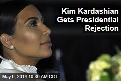 Kim Kardashian Gets Presidential Rejection