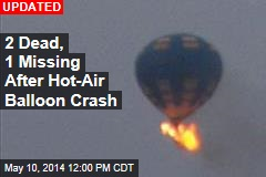 3 Missing After Hot-Air Balloon Catches Fire