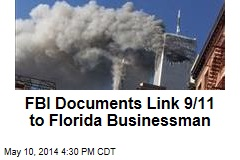 FBI Documents Link 9/11 to Florida Businessman