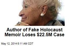 Author of Fake Holocaust Memoir Loses $22.5M Case